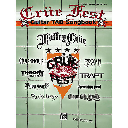 Alfred Crue Fest: The Official Tour - Guitar Tab Book