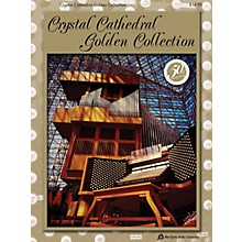 Fred Bock Music Crystal Cathedral Golden Collection Fred Bock Publications Series