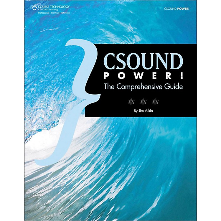 Cengage Learning Csound Power The Comprehensive Guide