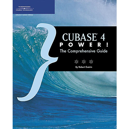 Course Technology PTR Cubase 4 Power: The Comprehensive Guide Book-thumbnail