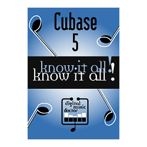 Digital Music Doctor Cubase 5 - Know It All! DVD-thumbnail