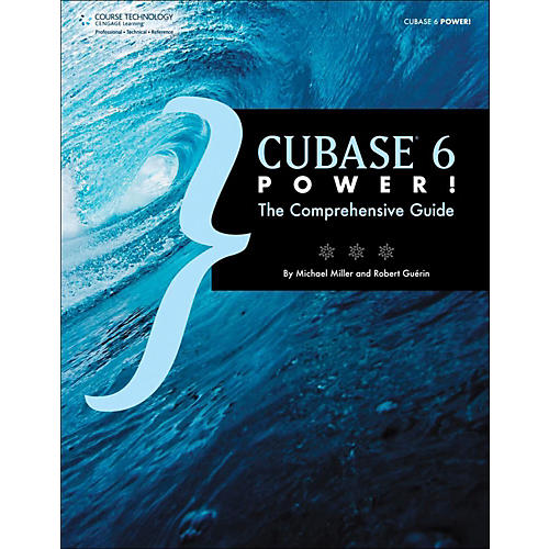 Cengage Learning Cubase 6 Power The Comprehensive Guide-thumbnail