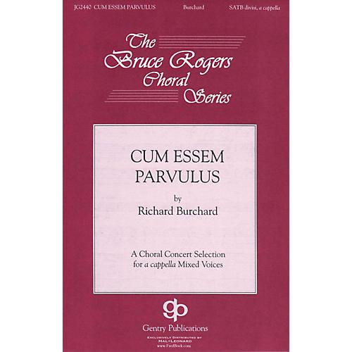 Gentry Publications Cum Essem Parvulus SSAATTBB A Cappella composed by Richard Burchard-thumbnail