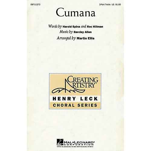 Hal Leonard Cumana 3 Part Treble arranged by Martin Ellis