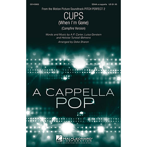 Hal Leonard Cups (When I'm Gone) (from Pitch Perfect 2) SSAA A Cappella arranged by Deke Sharon