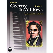 SCHAUM Czerny In All Keys, Bk 1 Educational Piano Series Softcover