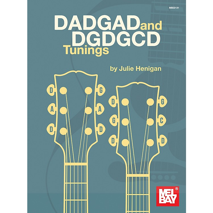 Mel Bay DADGAD and DGDGCD Tunings