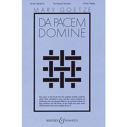 Boosey and Hawkes Da Pacem Domine (4-Part Treble a cappella) 4 Part composed by Melchior Franck arranged by Mary Goetze