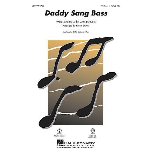 Hal Leonard Daddy Sang Bass 2-Part arranged by Kirby Shaw