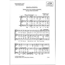 Editio Musica Budapest Dana-Dana Composed by Lajos Bárdos