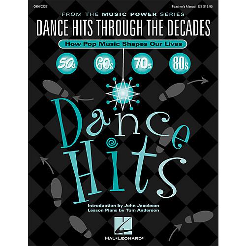 Hal Leonard Dance Hits Through the Decades (How Pop Music Shapes Our Lives) TEACHER ED Arranged by Various Arrangers-thumbnail