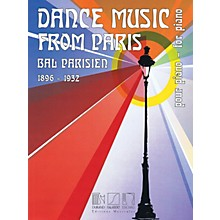 Editions Durand Dance Music from Paris 1896-1932 (Bal Parisien for Piano) Editions Durand Series Softcover
