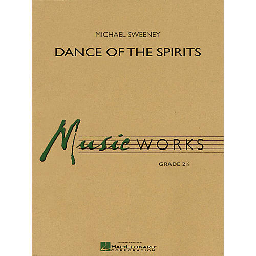 Hal Leonard Dance of the Spirits Concert Band Level 2.5 Composed by Michael Sweeney-thumbnail