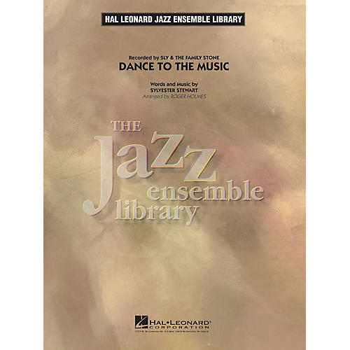 Hal Leonard Dance to the Music Jazz Band Level 4 by Sly & The Family Stone Arranged by Roger Holmes-thumbnail