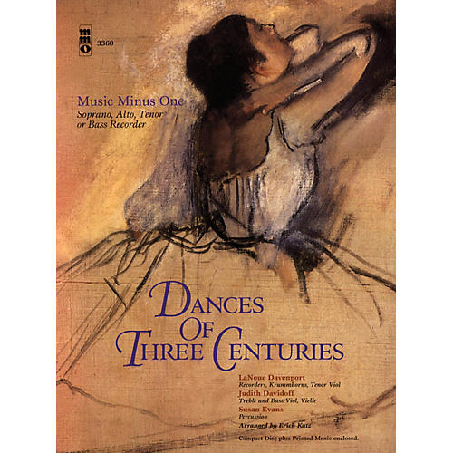 Music Minus One Dances of Three Centuries (Recorder Play-Along Pack) Music Minus One Series Softcover with CD-thumbnail