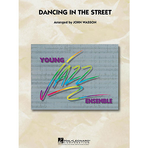 Hal Leonard Dancing In The Street - Young Jazz Ensemble Series Level 3