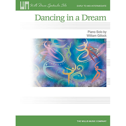 Willis Music Dancing in a Dream (Early Inter Level) Willis Series by William Gillock-thumbnail