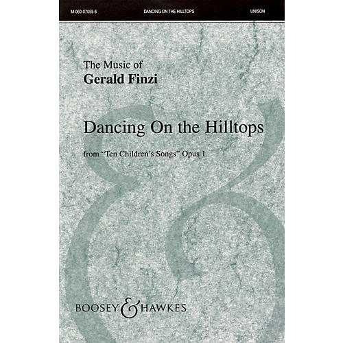 Boosey and Hawkes Dancing on the Hilltops (from Ten Children's Songs, Op. 1) UNIS composed by Gerald Finzi-thumbnail