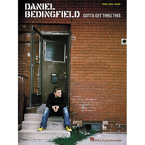 Hal Leonard Daniel Bedingfield - Gotta Get Thru This Piano, Vocal, Guitar Songbook