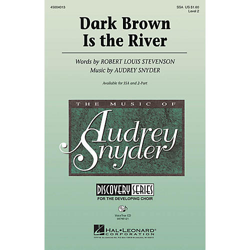Hal Leonard Dark Brown Is the River SSA composed by Audrey Snyder