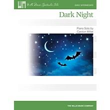 Willis Music Dark Night (Early Inter Level) Willis Series Book by Carolyn Miller