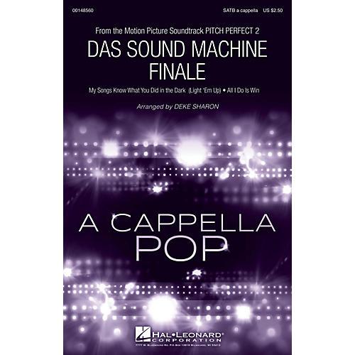 Hal Leonard Das Sound Machine Finale (from Pitch Perfect 2) SATB a cappella arranged by Deke Sharon
