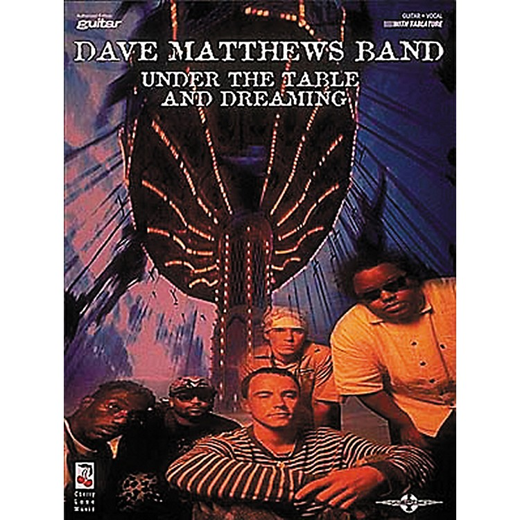 Hal Leonard Dave Matthews Band - Under The Table And Dreaming Book