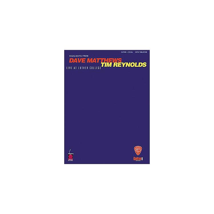 Hal LeonardDave Matthews & Tim Reynolds Live at Luther College Guitar Tab Book