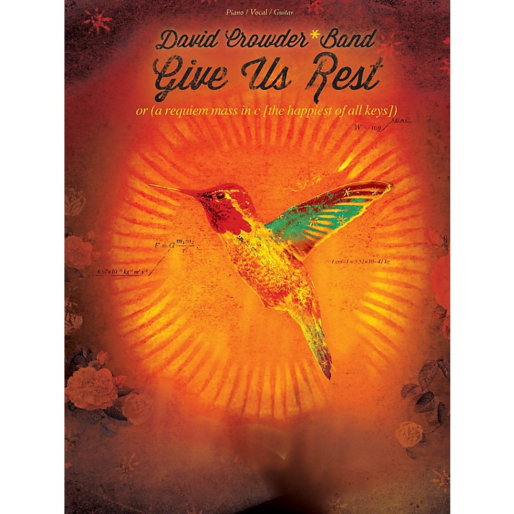 Hal Leonard David CrowderBand - Give Us Rest Piano/Vocal/Guitar songbook
