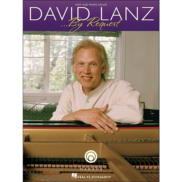 Hal LeonardDavid Lanz - By Request arranged for piano solo
