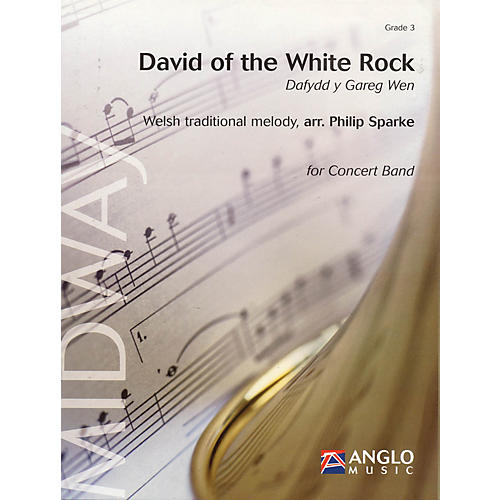 Anglo Music Press David of the White Rock (Dafydd y Gareg Wen) (Grade 3 - Score Only) Concert Band Level 3 by Philip Sparke