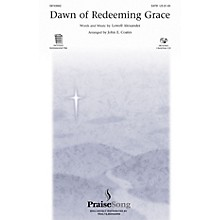 PraiseSong Dawn of Redeeming Grace IPAKO Arranged by John E. Coates