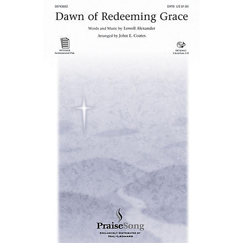 PraiseSong Dawn of Redeeming Grace SATB arranged by John E. Coates-thumbnail