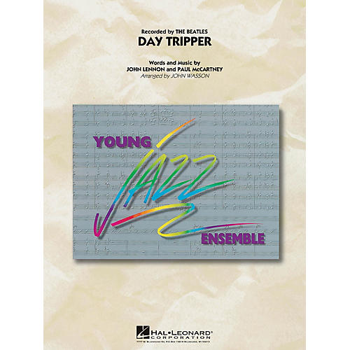 Hal Leonard Day Tripper Jazz Band Level 3 by The Beatles Arranged by John Wasson