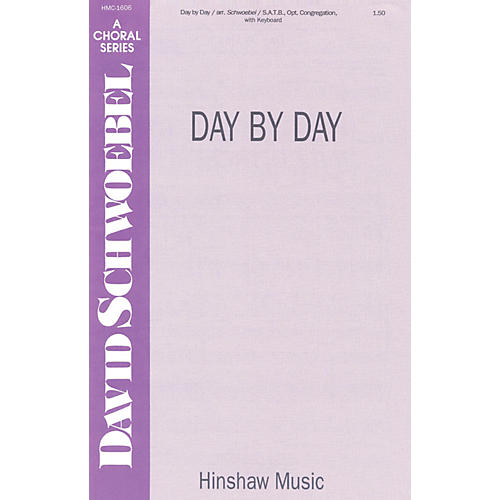 Hinshaw Music Day by Day SATB arranged by David Schwoebel-thumbnail