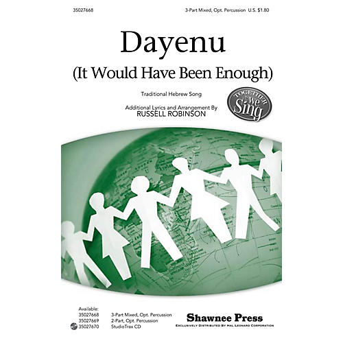 Shawnee Press Dayenu (It Would Have Been Enough) Together We Sing Series 3-PART MIXED arranged by Russell Robinson