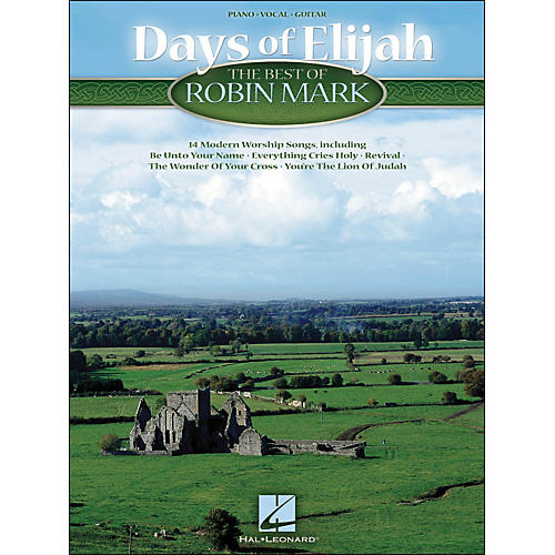 Hal Leonard Days Of Elijah The Best Of Robin Mark arranged for piano, vocal, and guitar (P/V/G)-thumbnail