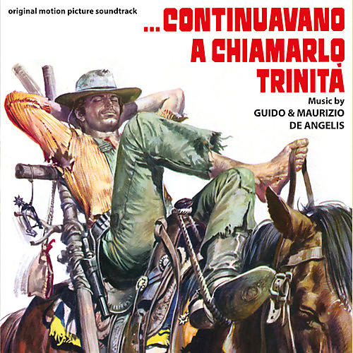 Alliance De Angelis, Guido & Maurizio - Continuavano A Chiamarlo Trinita (Original Soundtrack)