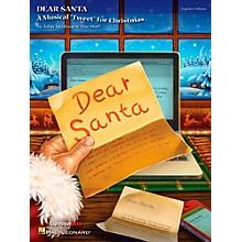 Hal Leonard Dear Santa - A Musical Tweet for Christmas Teacher's Edition
