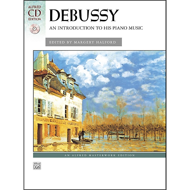 AlfredDebussy An Introduction to His Piano Music Book & CD