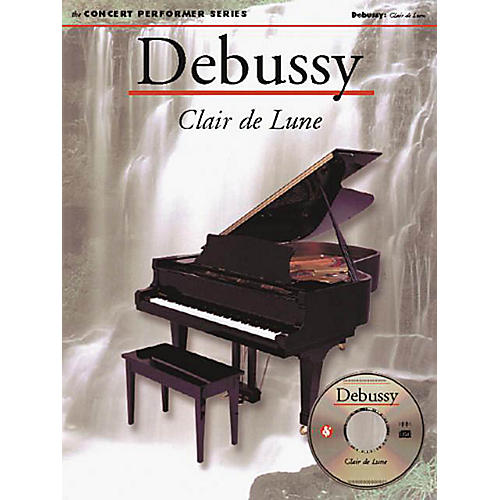 Music Sales Debussy: Clair De Lune (Concert Performer Series) Music Sales America Series Softcover with CD-thumbnail