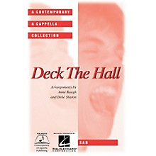 Contemporary A Cappella Publishing Deck the Hall SAB A Cappella arranged by Deke Sharon
