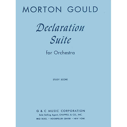 G. Schirmer Declaration Suite (Study Score) Study Score Series Composed by Morton Gould