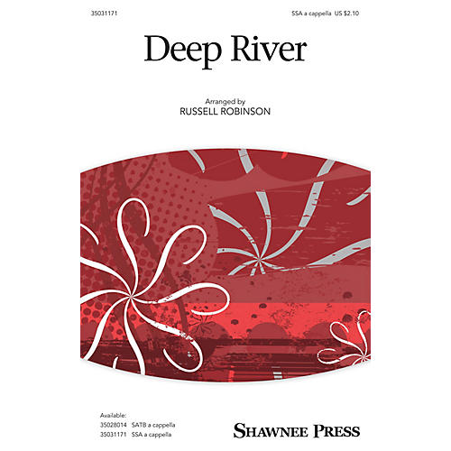 Shawnee Press Deep River SSA A Cappella arranged by Russell Robinson