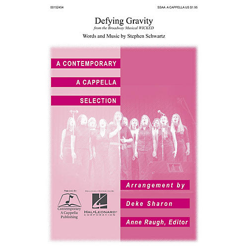 Contemporary A Cappella Publishing Defying Gravity SSAA A Cappella arranged by Deke Sharon