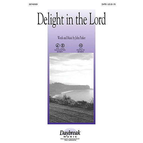 Daybreak Music Delight in the Lord CHOIRTRAX CD Composed by John Parker-thumbnail