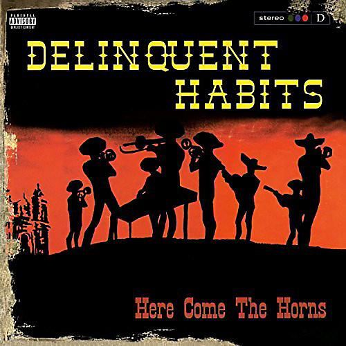 Alliance Delinquent Habits - Here Come The Horns