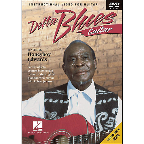 Hal Leonard Delta Blues Guitar, Featuring Honeyboy Edwards (DVD)