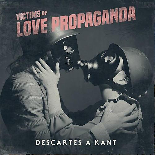 Alliance Descartes A Kant - Victims Of Love Propaganda