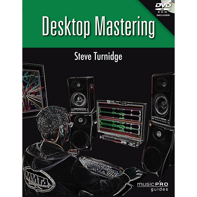 Hal Leonard Desktop Mastering Inside Secrets To Mastering Your Recordings - Music Pro Guides Series Book/DVD-ROM